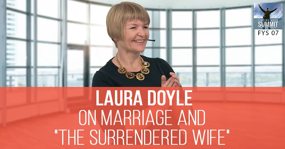 FYS 007 | The Surrendered Wife