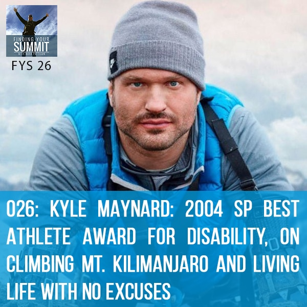 FYS 026 | Living Life With No Excuses
