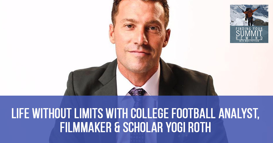 Rewind 03: Life Without Limits with College Football Analyst
