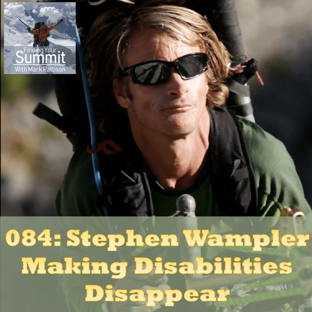Stephen Wampler, Mark Pattison, Finding Your Summit