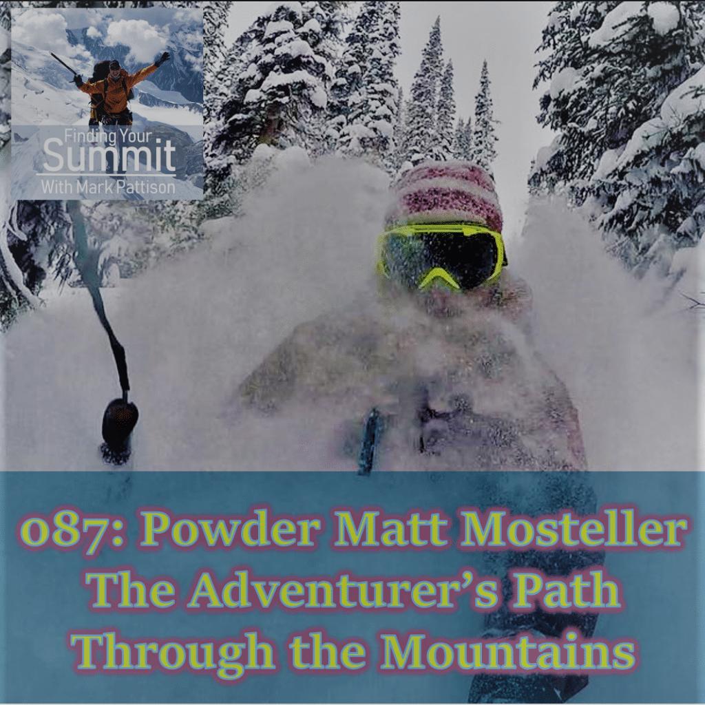 Powder Matt Mosteller